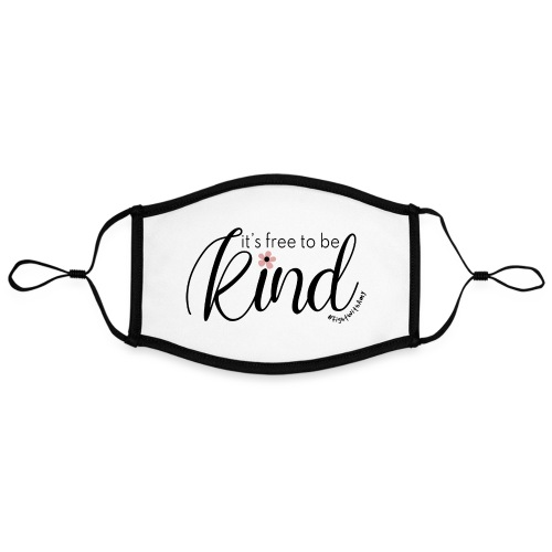 Amy's 'Free to be Kind' design (black txt) - Contrast mask, adjustable (large)