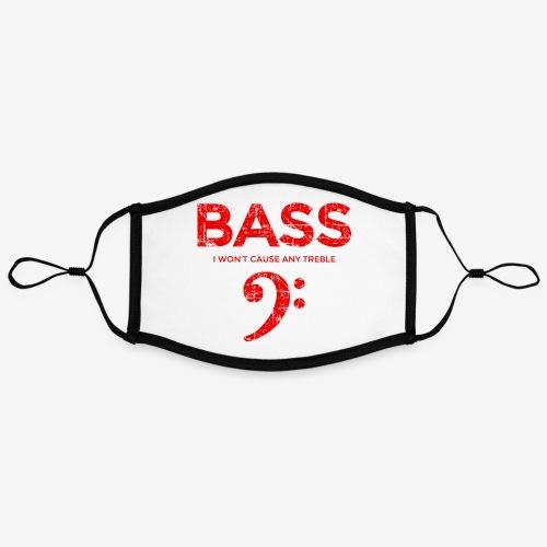 BASS I wont cause any treble (Vintage/Rot) Bassist - Kontrastmaske, einstellbar (Large)