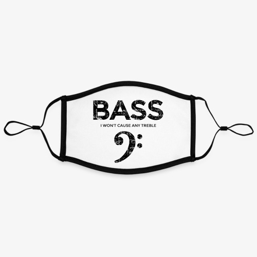 BASS I wont cause any treble (Vintage/Schwarz) - Kontrastmaske, einstellbar (Large)