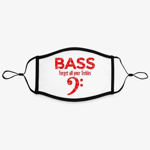 BASS Forget all your trebles (Vintage/Rot) - Kontrastmaske, einstellbar (Large)