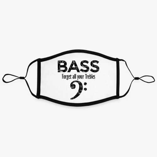 BASS Forget all your trebles (Vintage Schwarz) - Kontrastmaske, einstellbar (Large)