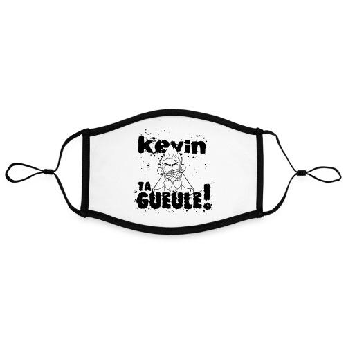 Kevin TA GUEULE Noir - Masque contrasté, réglable (taille L)