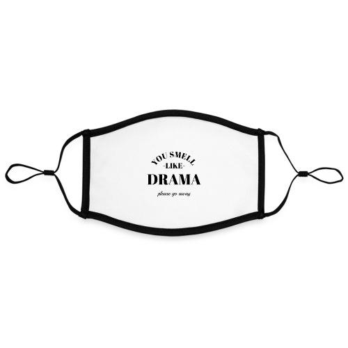 You smell like drama - Kontrastmaske, einstellbar (Large)