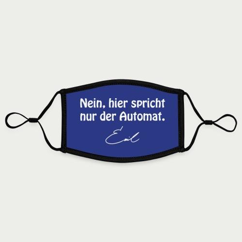 Emil Steinberger Nein hier spricht nur der Automat - Kontrastmaske, einstellbar (Small)