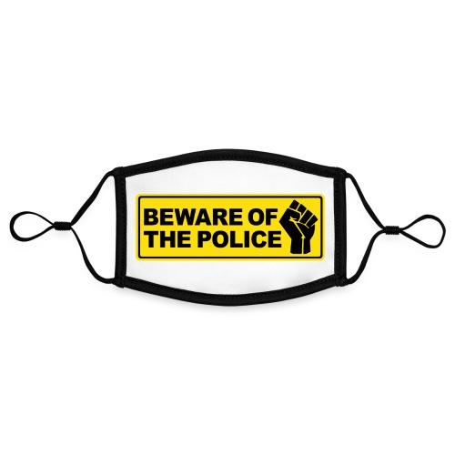 Beware of the Police Vorsicht Polizei - Kontrastmaske, einstellbar (Small)