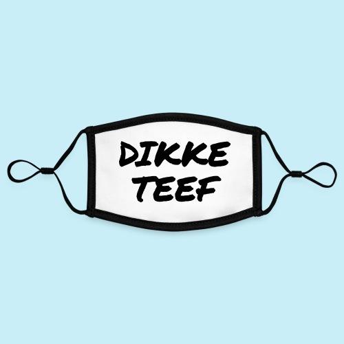 Dikke teef - Masque contrasté, réglable (taille S)