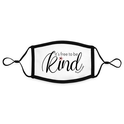 Amy's 'Free to be Kind' design (black txt) - Contrast mask, adjustable (small)