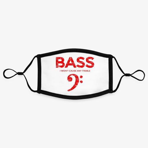BASS I wont cause any treble (Vintage/Rot) Bassist - Kontrastmaske, einstellbar (Small)