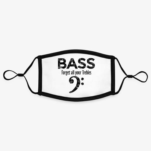 BASS Forget all your trebles (Vintage Schwarz) - Kontrastmaske, einstellbar (Small)