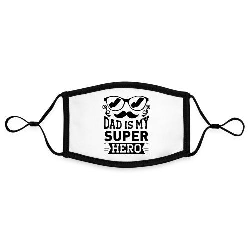 Dad is My Super Hero - Masque contrasté, réglable (taille S)