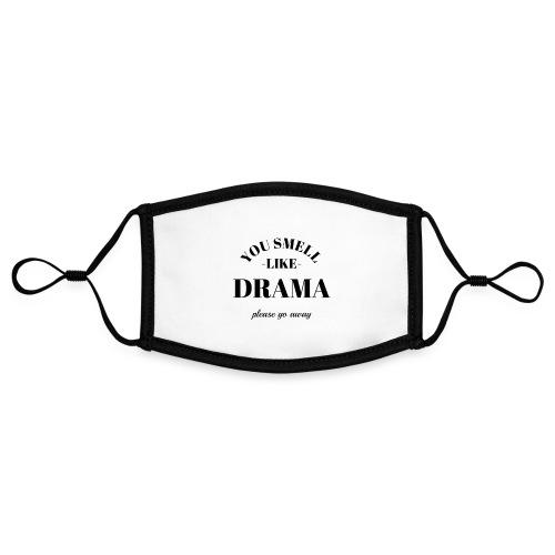 You smell like drama - Kontrastmaske, einstellbar (Small)