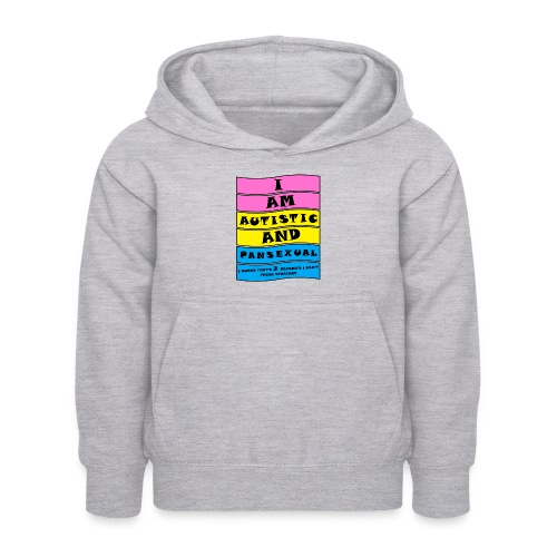 Autistic and Pansexual | Funny Quote - Kids Hoodie