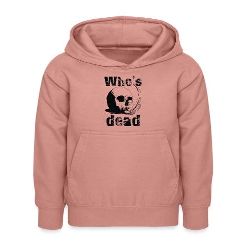 Who's dead - Black - Felpa con cappuccio per bambini