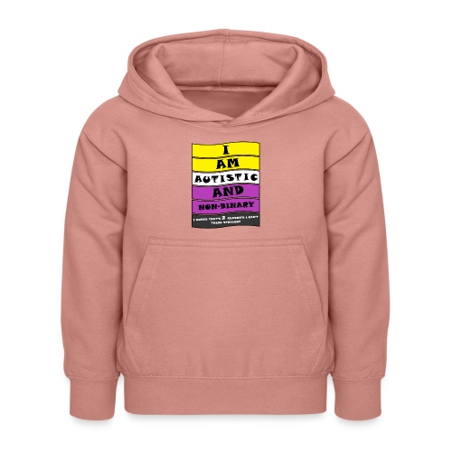 Autistic and Non-binary | Funny Quote - Kids Hoodie