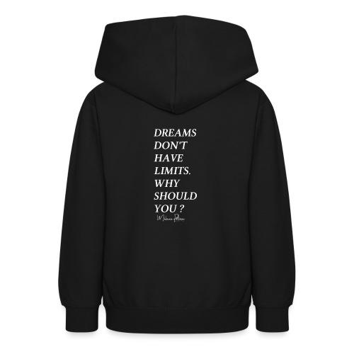DREAMS DON'T HAVE LIMITS - Sweat à capuche Ado