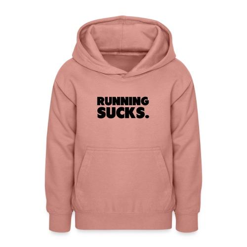 Running Sucks - Nuorten huppari