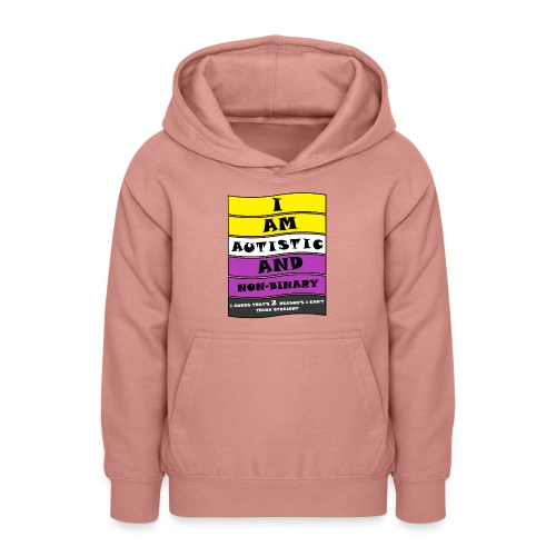 Autistic and Non-binary | Funny Quote - Teen Hoodie