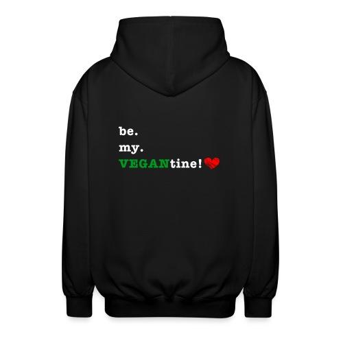be my VEGANtine - white - Unisex Hooded Jacket