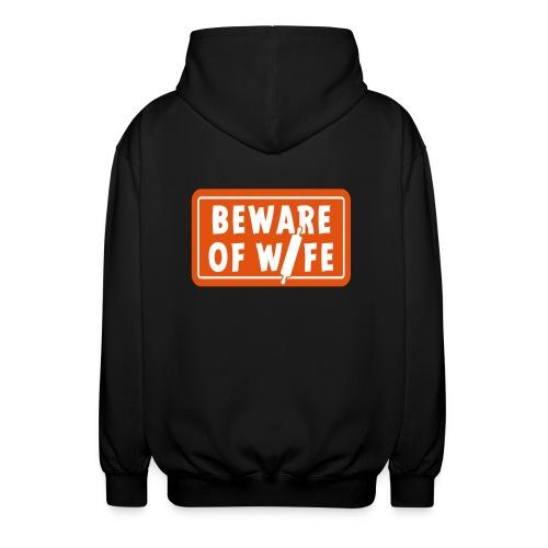 Slogan Beware of wife. Pas op voor de huis vrouw. - Uniseks hoodie