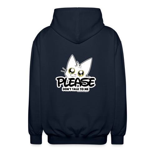 Please Don't Talk To Me - Unisex Hooded Jacket