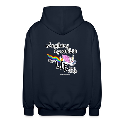 Anything Is Possible if you lie hard enough - Unisex Hooded Jacket