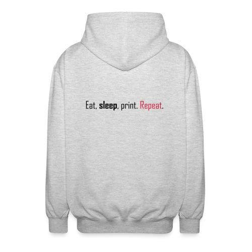 Eat, sleep, print. Repeat. - Unisex Hooded Jacket