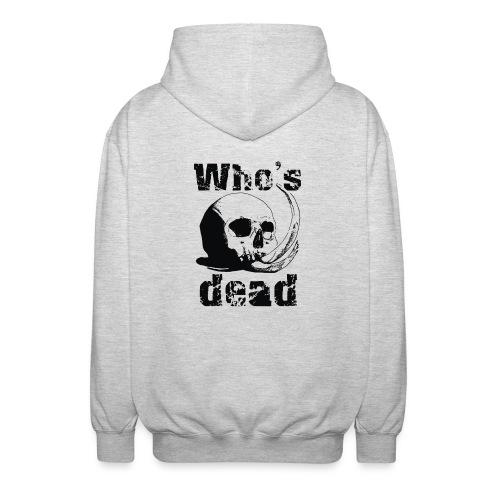 Who's dead - Black - Felpa unisex con cappuccio