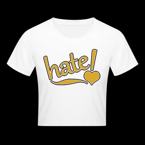 hate ! - Crop top