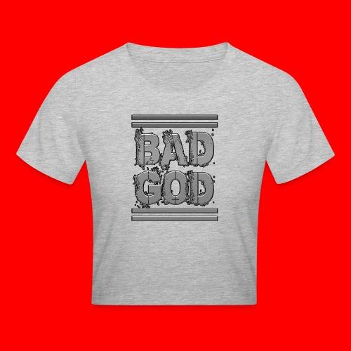 BadGod - Crop T-Shirt