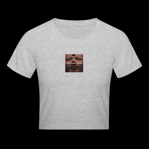 Why be a king when you can be a god - Crop T-Shirt