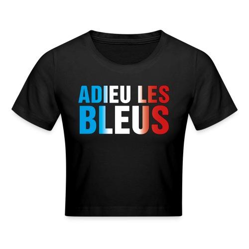 Adieu les bleus - Crop T-Shirt