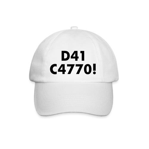 D41 C4770! tradotto: DAI CAZZO! - Cappello con visiera