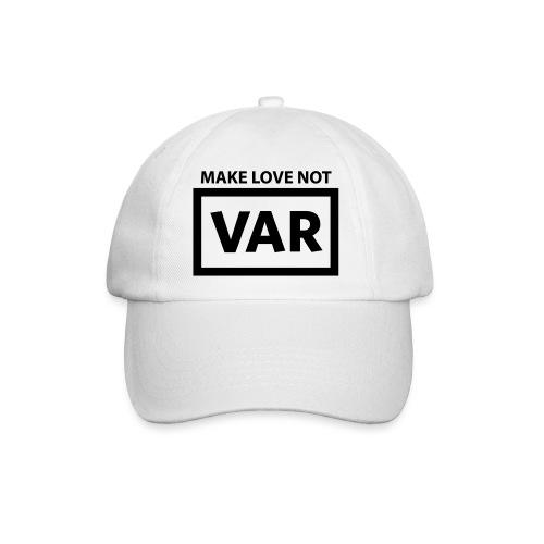 Make Love Not Var - Baseballcap