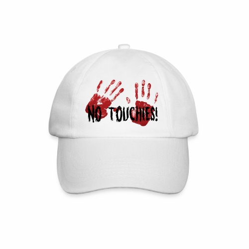 No Touchies 2 Bloody Hands Behind Black Text - Baseball Cap
