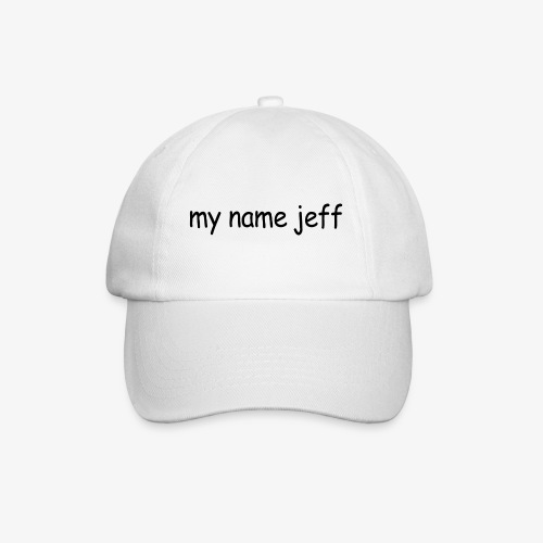 my name jeff - Baseball Cap