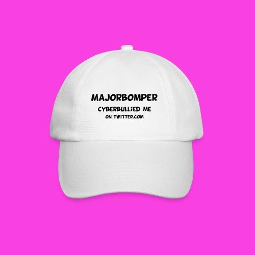 Majorbomper Cyberbullied Me On Twitter.com - Baseball Cap