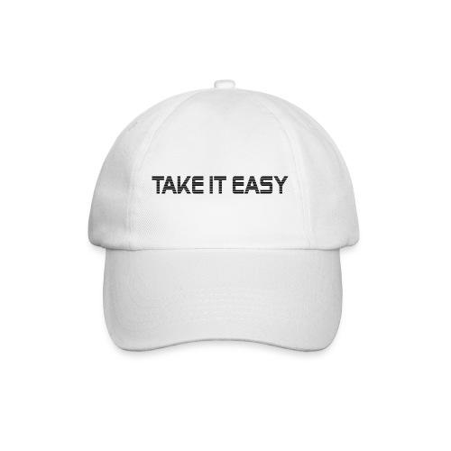 Take it easy - Baseballkappe