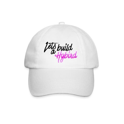 Lets Build A hybrid - Baseball Cap