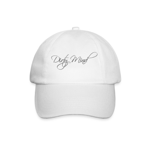 Dirty Mind - Baseball Cap