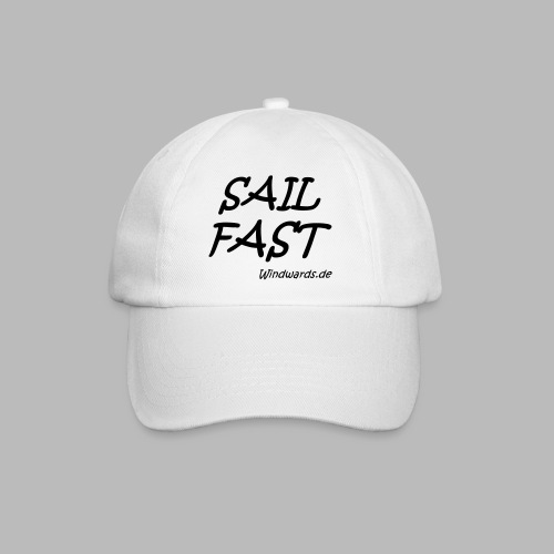 Sail fast Spruchshirt - Baseballkappe