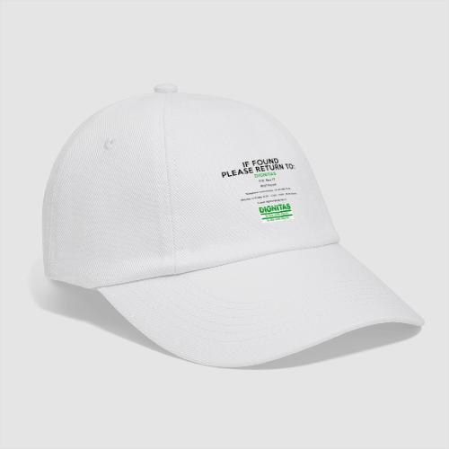 Dignitas - If found please return joke design - Baseball Cap