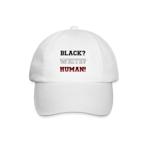 Anti Rassismus Schwarz Weiß Mensch - Baseballkappe