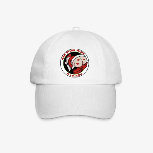 Ask Your Mom If I'm Real - Casquette classique