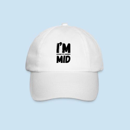 I'm Mid main - Baseballcap