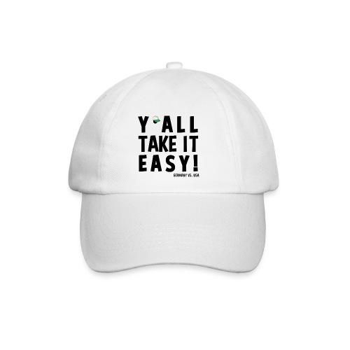 yall take it easy - Baseballkappe