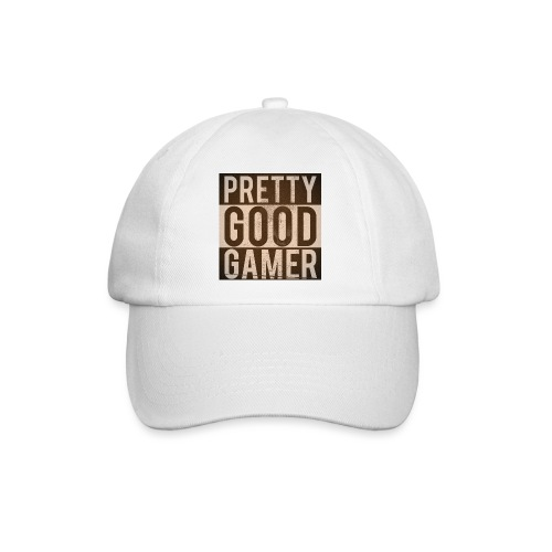 PRETTY GOOD GAMER. - Baseball Cap