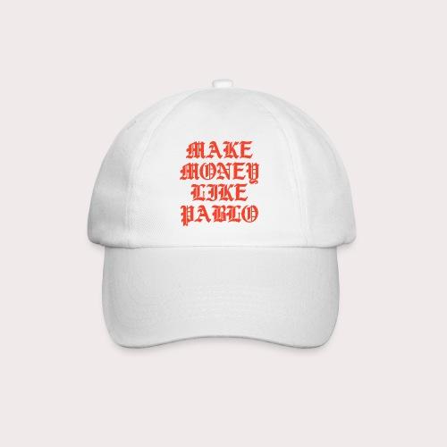MAKE MONEY LIKE PABLO - Baseballkappe