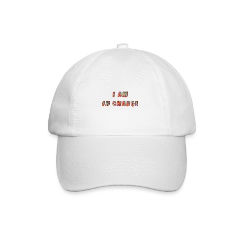 I am in Charge - Baseball Cap