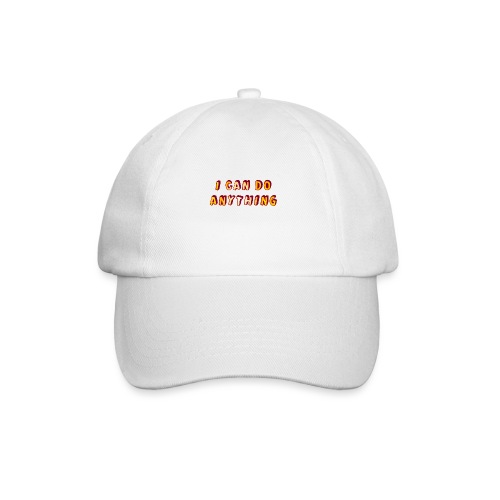 I can do anything - Baseball Cap