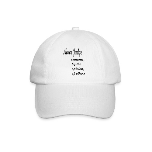 Never Judge - Baseball Cap